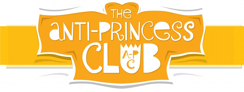 The Anti-Princess Club