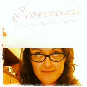 #ihaveembraced